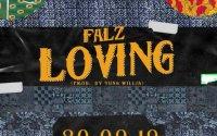 Falz - Loving