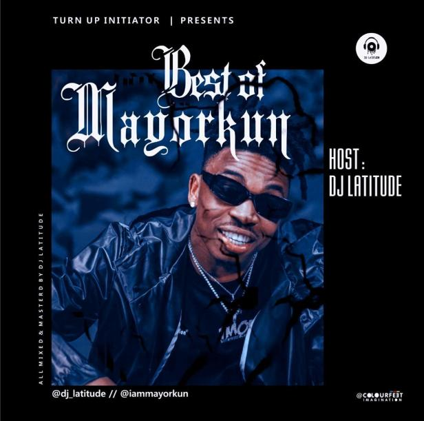 Best Of Mayorkun 2019