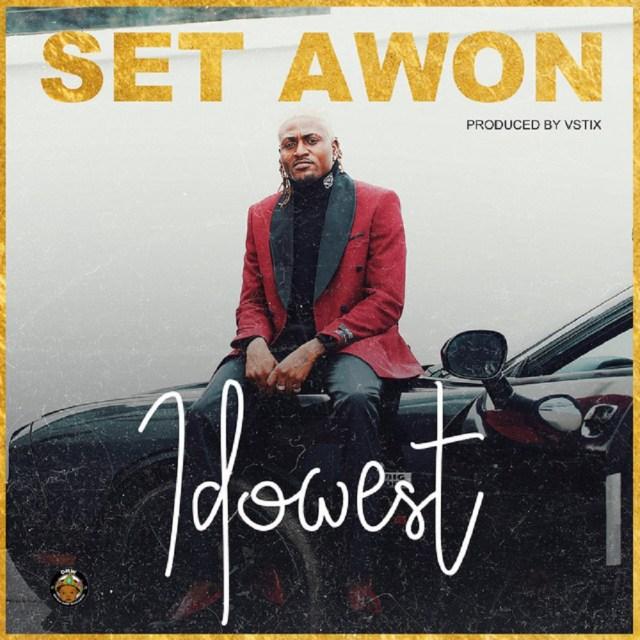 Idowest - Set Awon