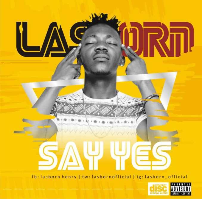 Las Born - Say Yes