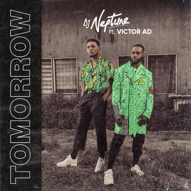 DJ Neptune - Tomorrow