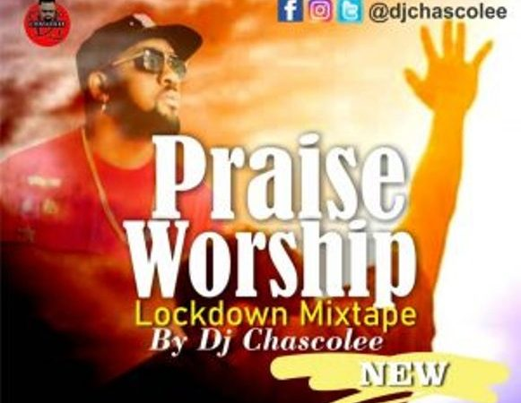 Latest Naija Praise And Worship Mix