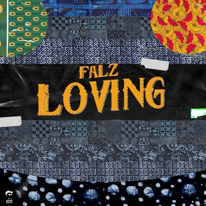 Falz - Loving MP3 DOWNLOAD