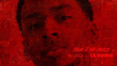 Photo of Music: Lil Wayne & Euro – Talk 2 Me Crazy