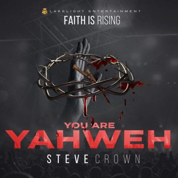Steve Crown - Mighty God Ft Nathaniel Bassey Mp3 Download
