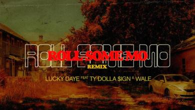 Photo of Lucky Daye – Roll Some Mo (Remix) Ft Wale & Ty Dolla Sign