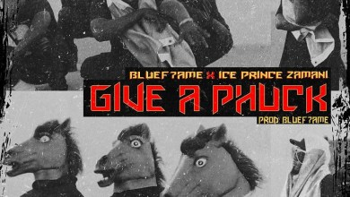 Photo of Bluef7ame Ft Ice Prince – Give A Phuck