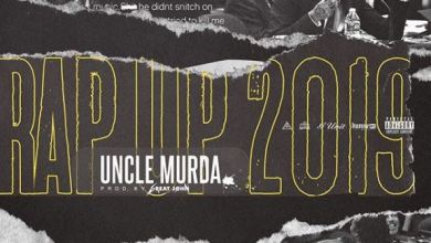 Photo of Uncle Murda – Rap Up 2019