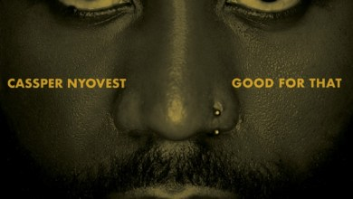 "Photo of Cassper Nyovest Debuts New Vibes ""Good For That"""