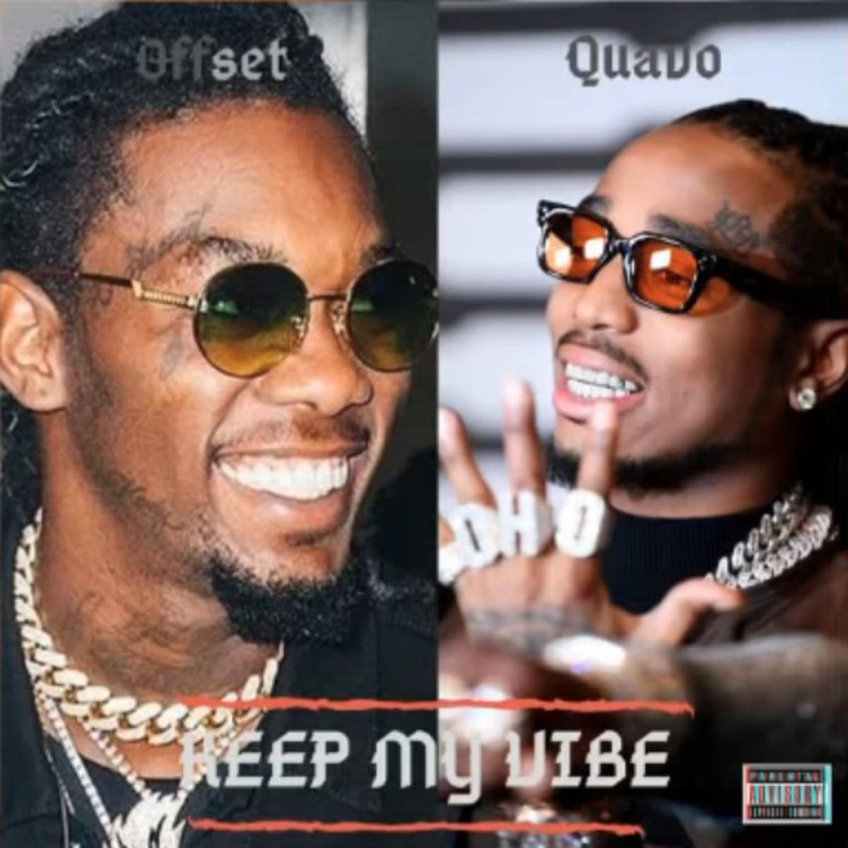 Quavo - Keep My Vibe Feat. Offset