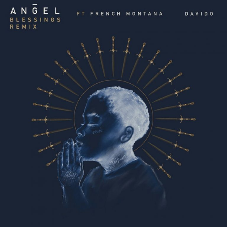 Angel 'Blessings Remix'