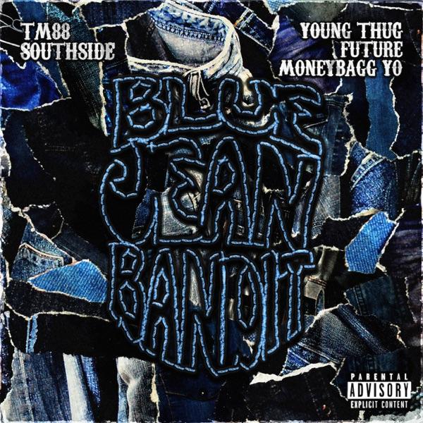 TM88 & Southside Blue Jean Bandit
