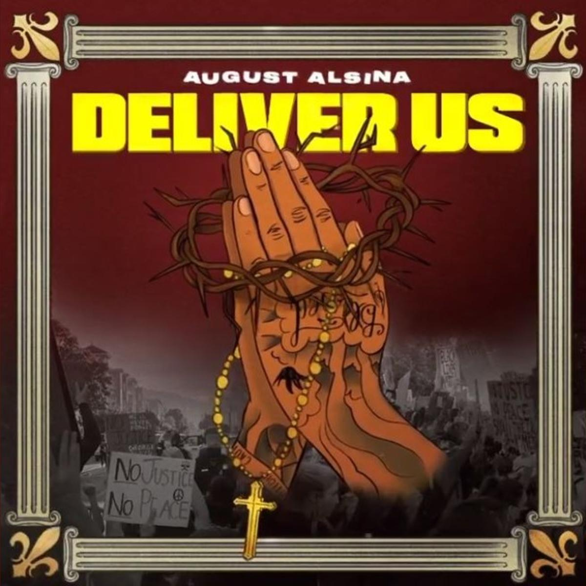 August Alsina Deliver Us