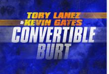 Photo of Music: Tory Lanez & Kevin Gates – Convertible Burt