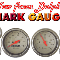 Dolphin Shark Gauges Wiring Diagram Crosman Pellet Gun Parts Hotrod Hotline Our Line Of Great Looking High Quality Feature The Finest Air Core Movements Available Glare Free Lighting Stylish Curved Glass Lenses And