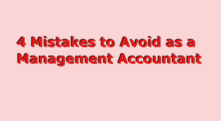 Mistakes management accountants should avoid title image