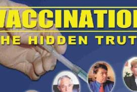 The hidden truth of Vaccination