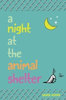 Review | A Night at the Animal Shelter