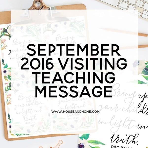 Visiting Teaching September 2016