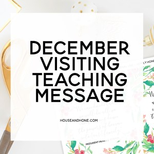December Visiting Teaching Free Handouts