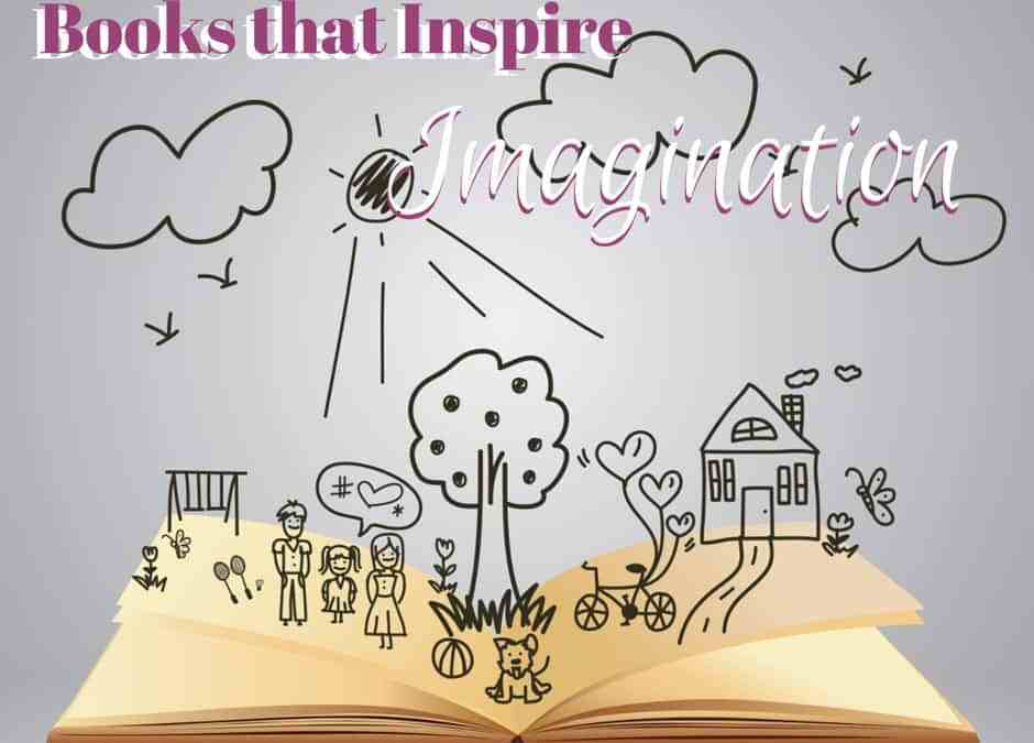 Books that Inspire Imagination