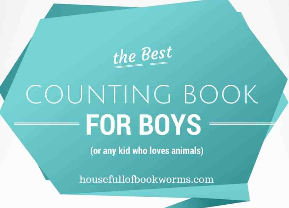 The Best Counting Book for Boys (or any kid who loves animals)
