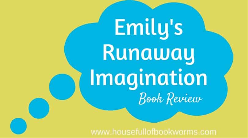 Emily's Runaway Imagination Book Review