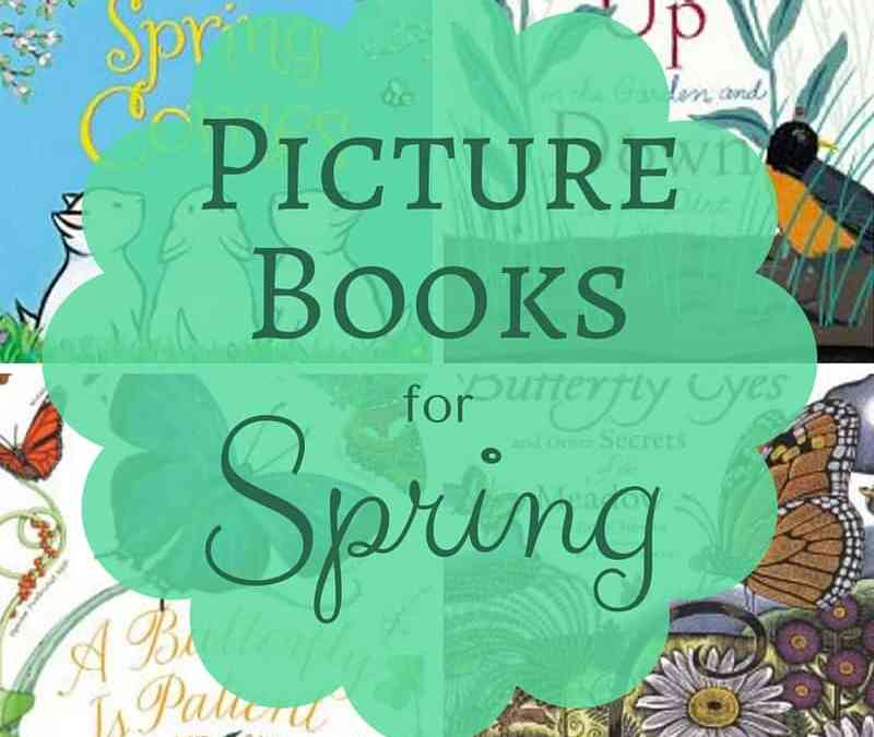 Picture Books About Spring