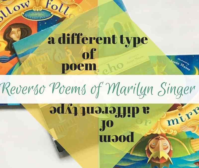 Reverso Poems of Marilyn Singer