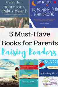 raising readers, parents of bookworms, choosing books for my kids