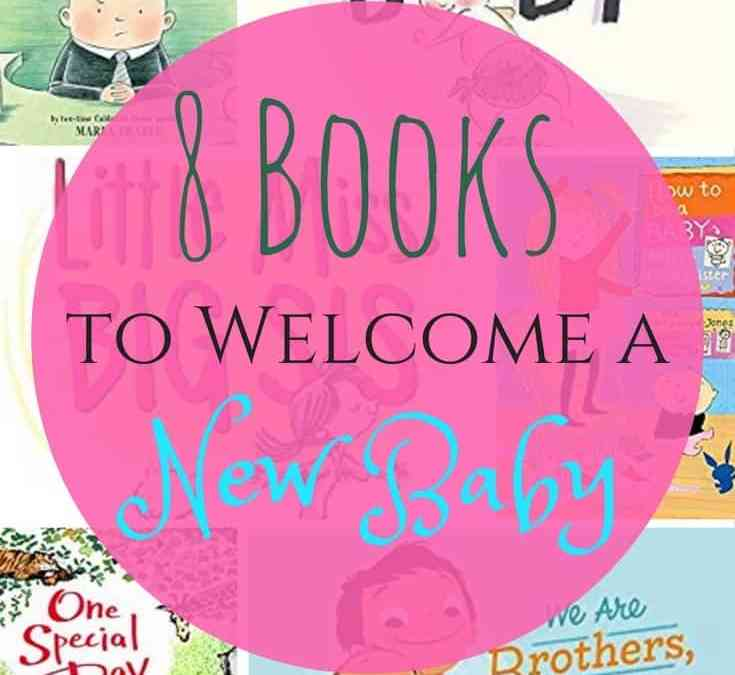 Books to Welcome a New Baby from Sweet to Hilarious