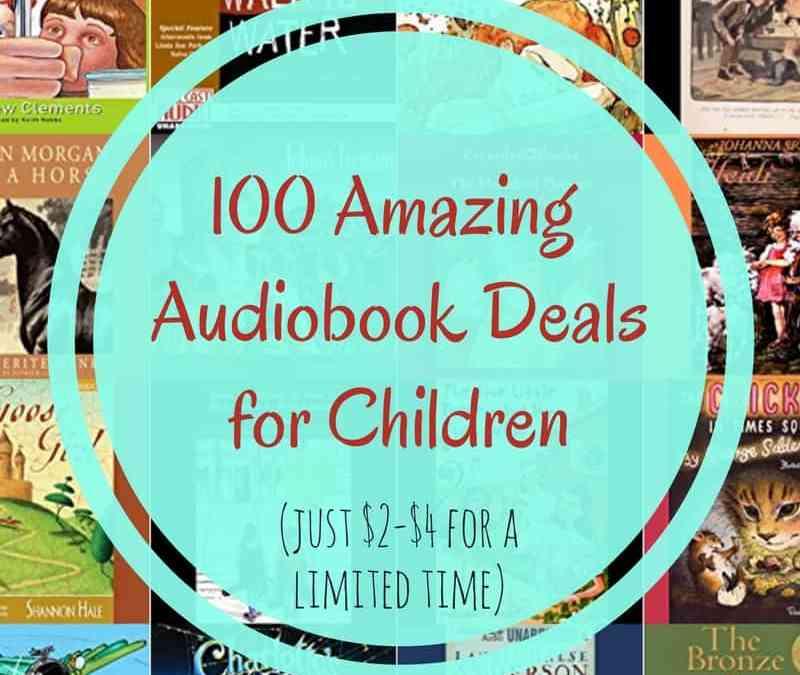 100 Children's Audiobook Deals for Summer 2017