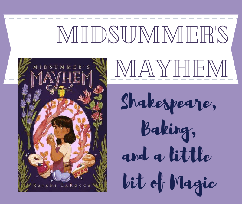 Midsummer's Mayhem: Shakespeare, Baking, Magic