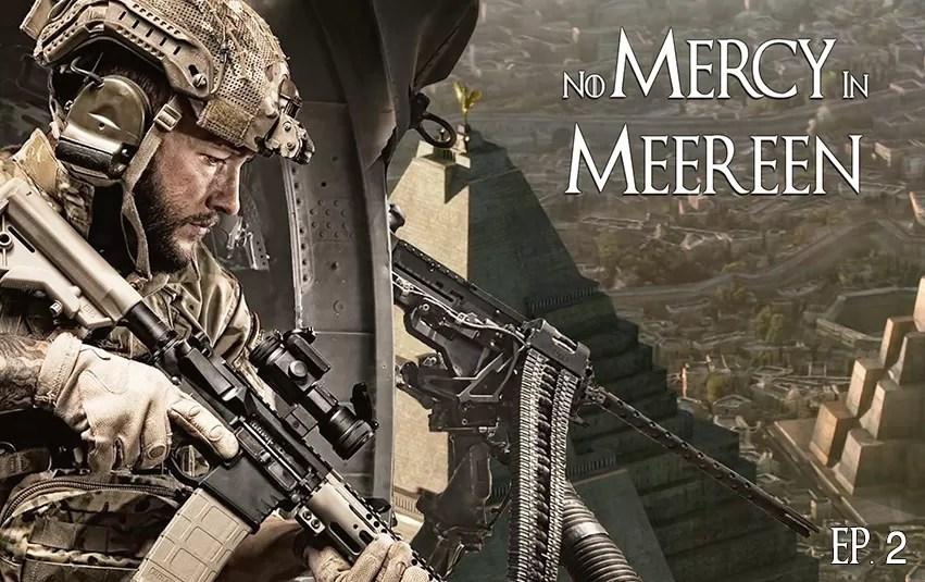 No Mercy in Meereen   Episode 2