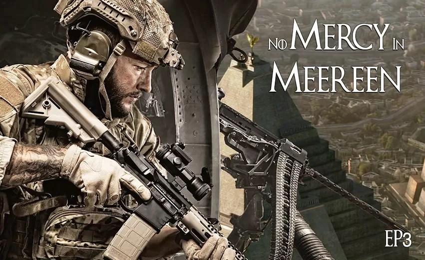 No Mercy in Meereen   Episode 3