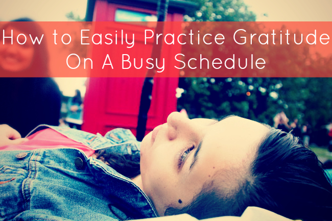 How to Easily Practice Gratitude on a Busy Schedule | www.elisemcdowell.com