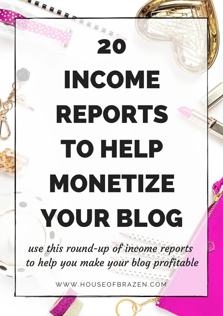 20 Income Reports to Help Monetize Your Blog