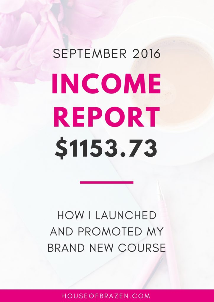 September 2016 Income Report: How I Launched + Promoted my New Course