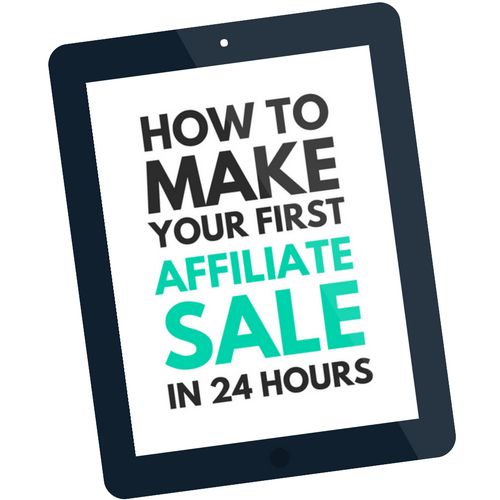 Your First Affiliate Sale in 24 Hours