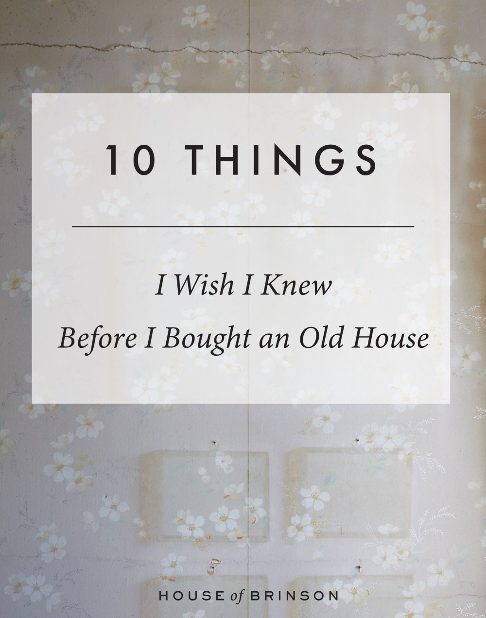 medium resolution of 10 things i wish i knew before buying an old house