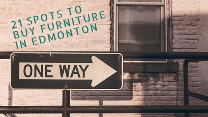 TOP 21 FURNITURE STORES I SHOP FOR MY CLIENTS IN EDMONTON