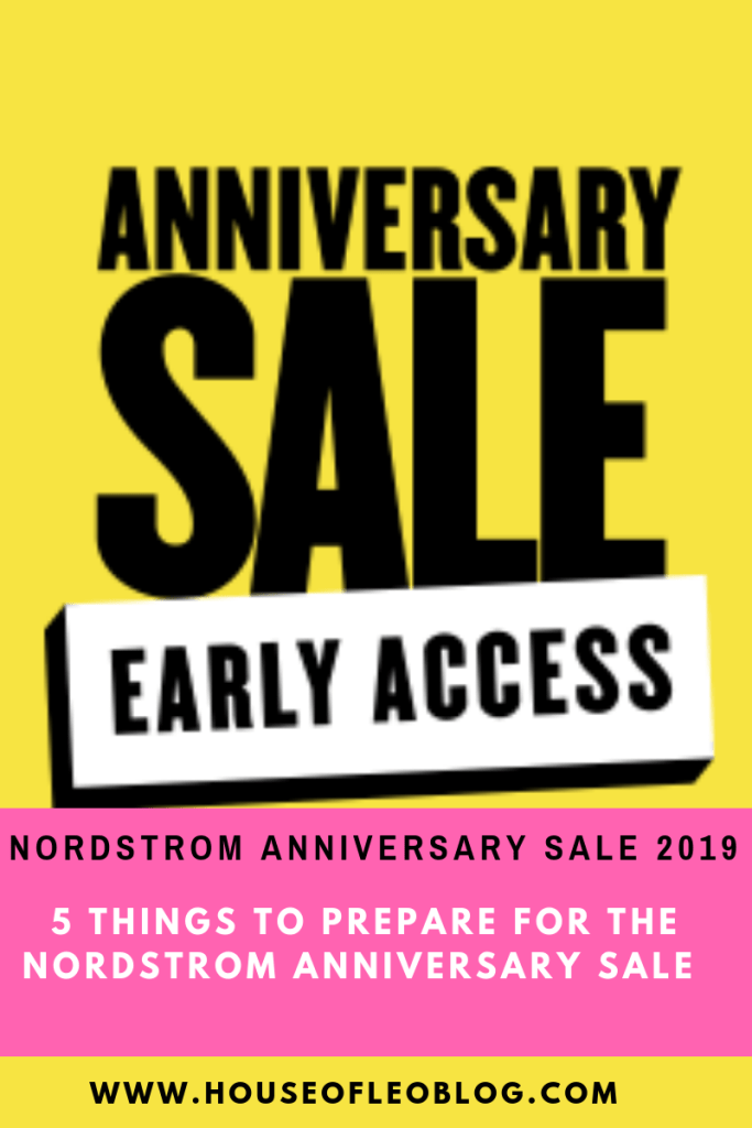 5 THINGS TO PREPARE FOR THE NORDSTROM ANNIVERSARY SALE 2019 by top US fashion blog, House of Leo Blog