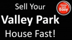 Sell House Fast Valley Park Missouri
