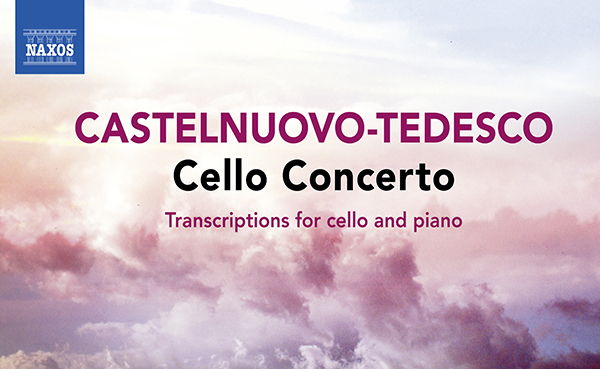 Castelnuovo-Tesdesco Cello Concerto