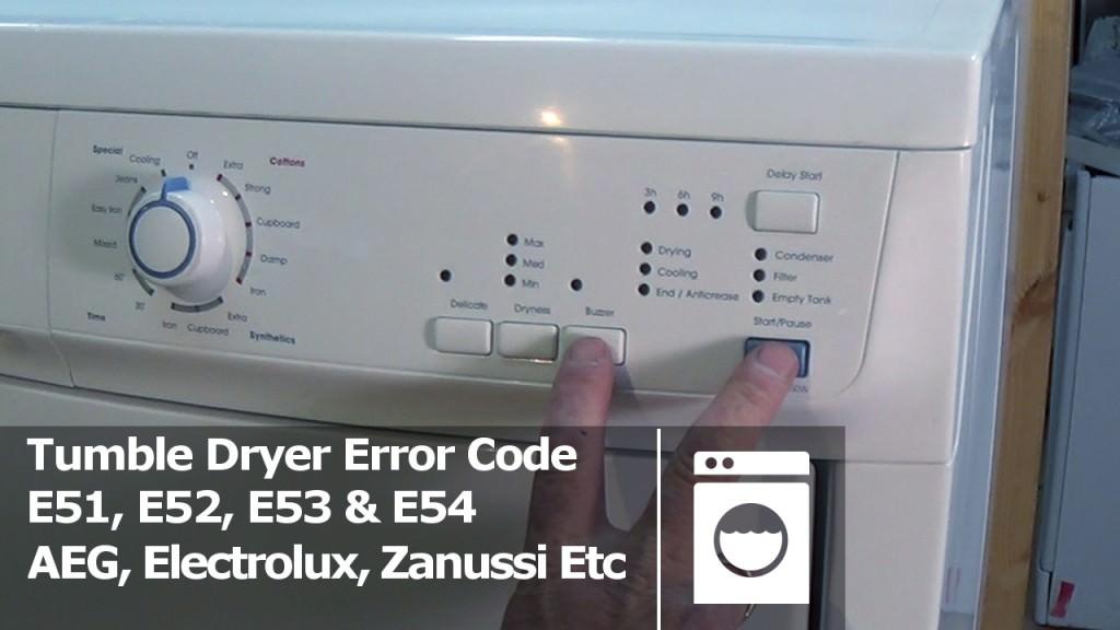 E51 E52 E53  E54 Tumble dryer fault error code