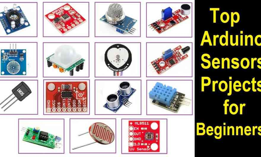 Top 15 Latest Sensor Projects for Arduino Beginners