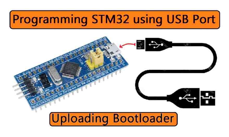 STM32 Bootloader: Programming STM32F103C8 Board using USB Port