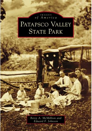 SOLD OUT / The History of Patapsco Valley State Park