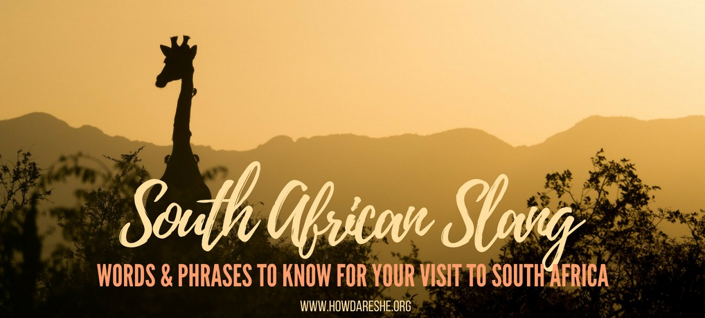 South African slang and phrases you need to know