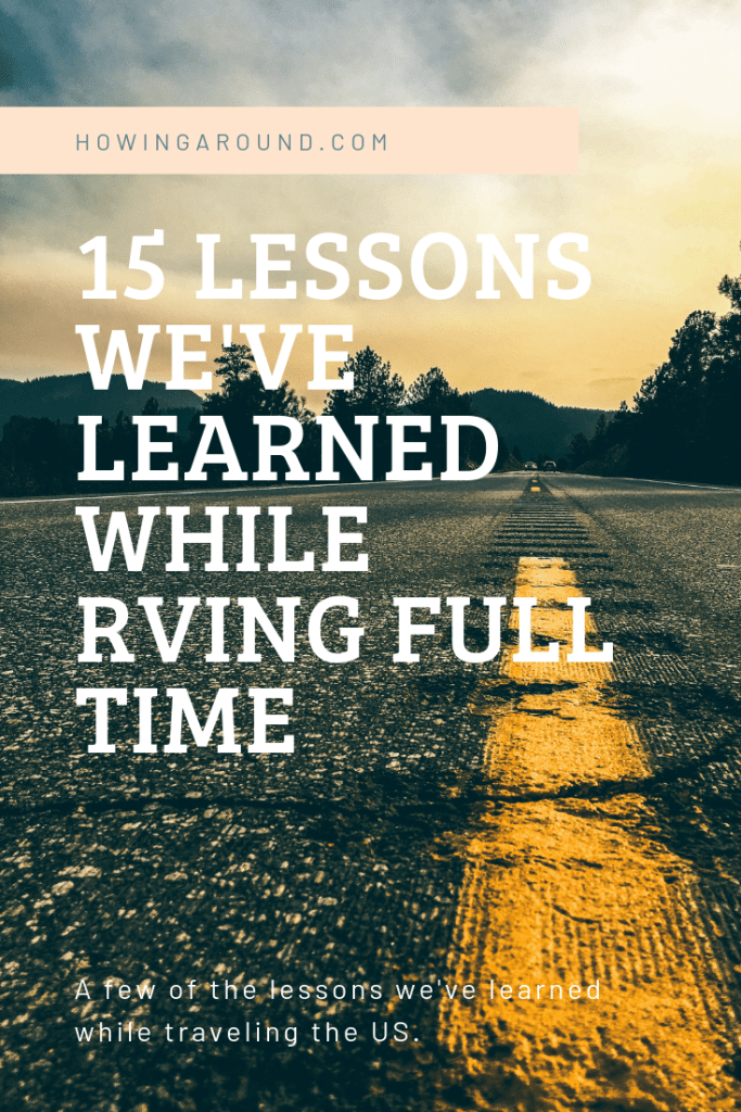 15 lessons we've learned while traveling in our RV full-time.